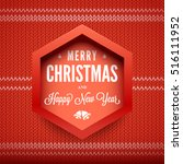 merry christmas and happy new... | Shutterstock .eps vector #516111952