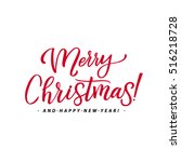 merry christmas red lettering... | Shutterstock .eps vector #516218728