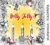 holly jolly calligraphy phrase... | Shutterstock .eps vector #516249856
