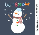 cute snowman and inscription... | Shutterstock .eps vector #516279502