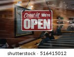a business sign that says 'come ... | Shutterstock . vector #516415012