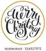 merry christmas. lettering text ...   Shutterstock .eps vector #516527572