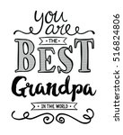 You Are The Best Grandpa In Th...