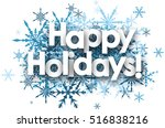 white happy holidays background ... | Shutterstock .eps vector #516838216