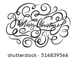 merry christmas hand written... | Shutterstock .eps vector #516839566