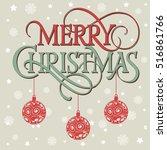 merry christmas lettering ... | Shutterstock .eps vector #516861766
