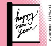 happy new year greeting card... | Shutterstock .eps vector #516901468