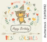 birthday card with cute bear... | Shutterstock .eps vector #516906982