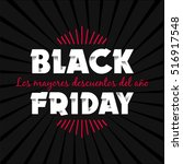 black friday sale inscription... | Shutterstock .eps vector #516917548