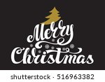 christmas greeting card. merry... | Shutterstock .eps vector #516963382