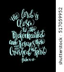 the lord is close to the... | Shutterstock .eps vector #517059952