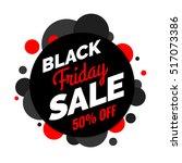 black friday sale banner  black ... | Shutterstock .eps vector #517073386
