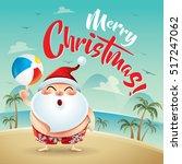 merry christmas  santa claus on ... | Shutterstock .eps vector #517247062
