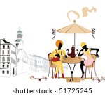 fashion girls in the cafe | Shutterstock . vector #51725245