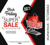 black friday sale banner for... | Shutterstock .eps vector #517268662