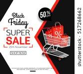 black friday sale banner for... | Shutterstock .eps vector #517268662