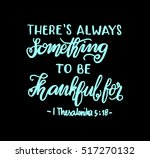 there is always something to be ... | Shutterstock .eps vector #517270132