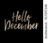 hello december gold glitter... | Shutterstock . vector #517297168