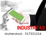 industry 4.0 bausiness man and... | Shutterstock . vector #517321216
