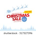 christmas sale. vector... | Shutterstock .eps vector #517327396