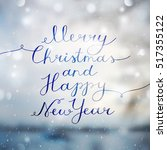 merry christmas and happy new... | Shutterstock .eps vector #517355122