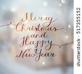 merry christmas and happy new... | Shutterstock .eps vector #517355152