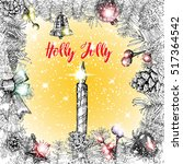 holly jolly calligraphy phrase... | Shutterstock . vector #517364542
