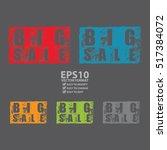 vector   grunge big sale... | Shutterstock .eps vector #517384072