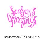 seasons greetings hand lettered ... | Shutterstock .eps vector #517388716