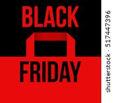black friday vector poster... | Shutterstock .eps vector #517447396