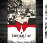 christmas holidays restaurant... | Shutterstock .eps vector #517500802