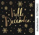 hello december. print design | Shutterstock .eps vector #517585612