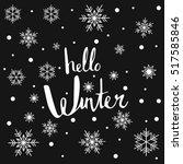 hello winter   hand drawn... | Shutterstock .eps vector #517585846