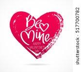 be mine. happy valentine's day. ... | Shutterstock .eps vector #517700782