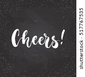 cheers   lettering christmas... | Shutterstock .eps vector #517767535