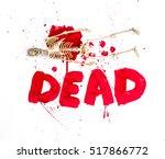 human skeleton  blood  dead | Shutterstock . vector #517866772