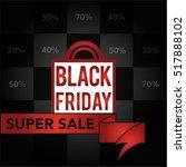 black friday super sale. eps10. ...   Shutterstock .eps vector #517888102