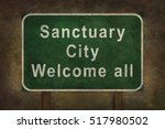 Sanctuary City Welcome Road...