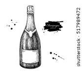champagne bottle. hand drawn... | Shutterstock .eps vector #517989472