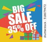 big sale thirty five percent  | Shutterstock .eps vector #518079472