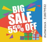 big sale fifty five percent  | Shutterstock .eps vector #518079532
