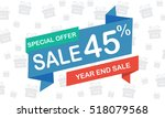 sale forty five percent year... | Shutterstock .eps vector #518079568
