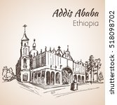 addis ababa cathedral. sketch.... | Shutterstock .eps vector #518098702
