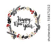 happy new year hand lettering... | Shutterstock .eps vector #518171212