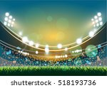 sports stadium with lights  eps ... | Shutterstock .eps vector #518193736