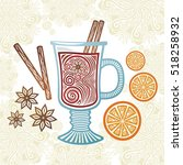 mulled wine. vector... | Shutterstock .eps vector #518258932