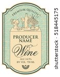 wine label with the silhouette...   Shutterstock .eps vector #518445175