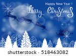 christmas card with silhouettes ... | Shutterstock .eps vector #518463082