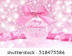 christmas glass ball with bow... | Shutterstock . vector #518475586