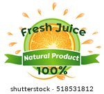 fresh juice  natural product... | Shutterstock .eps vector #518531812